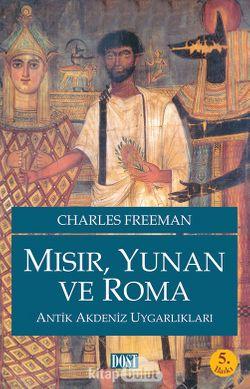 Mısır, Yunan ve Roma  Antik Akdeniz Uygarlıkları