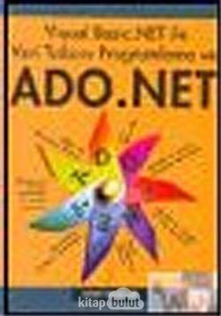 Visual Basic .NET ile Veri Tabanı Programlama ve ADO .NET