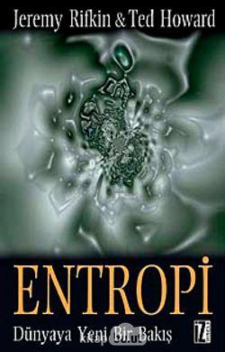 Entropi  Dünyaya Yeni Bir Bakış