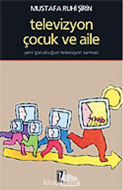 Televizyon, Çocuk ve Aile