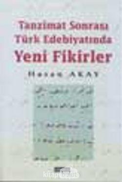 Tanzimat Sonrası Türk Edebiyatında Yeni Fikirler