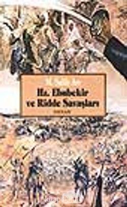 Hz. Ebubekir Ve Ridde Savaşları