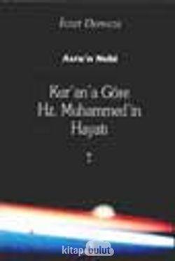 Kur'an'a Göre Hz. Muhammed'in Hayatı 3 Cilt