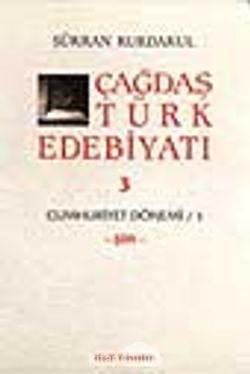 Çağdaş Türk Edebiyatı 3 (Cumhuriyet Dönemi 1. Kitap)