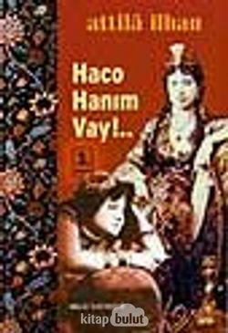 Haco Hanım Vay!..