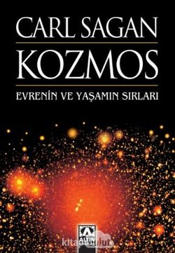 Kozmos Evrenin ve Yaşamın Sırları