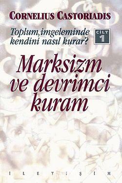 Toplum, İmgeleminde Kendini Nasıl Kurar? Cilt 1  Marksizm Ve Devrimci Kuram