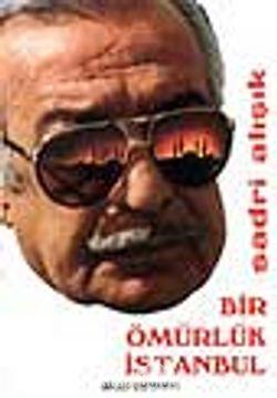 Bir Ömürlük İstanbul
