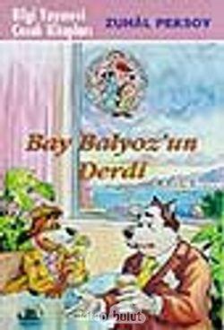 Bay Balyoz'un Derdi (Hassas Burun Dedektiflik Bürosu 3)