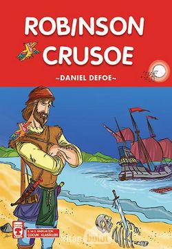 Robinson Crusoe / 2. ve 3. Sınıflar İçin Çocuk Klasikleri