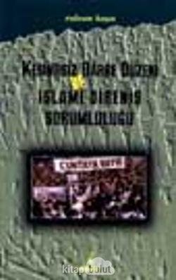 Kesintisiz Darbe Düzeni Ve İslami Direniş