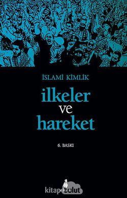 İlkeler ve Hareket / İslami Kimlik